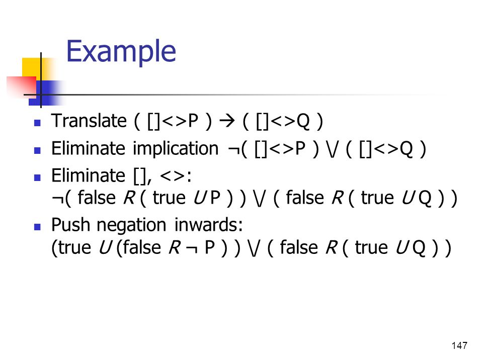 Example Translate ( []<>P )  ( []<>Q )